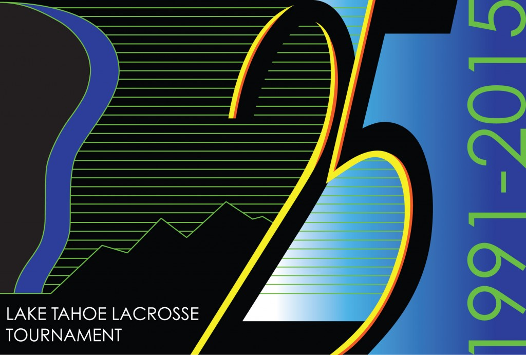 2015 25th Annual Lake Tahoe Lacrosse Tournament